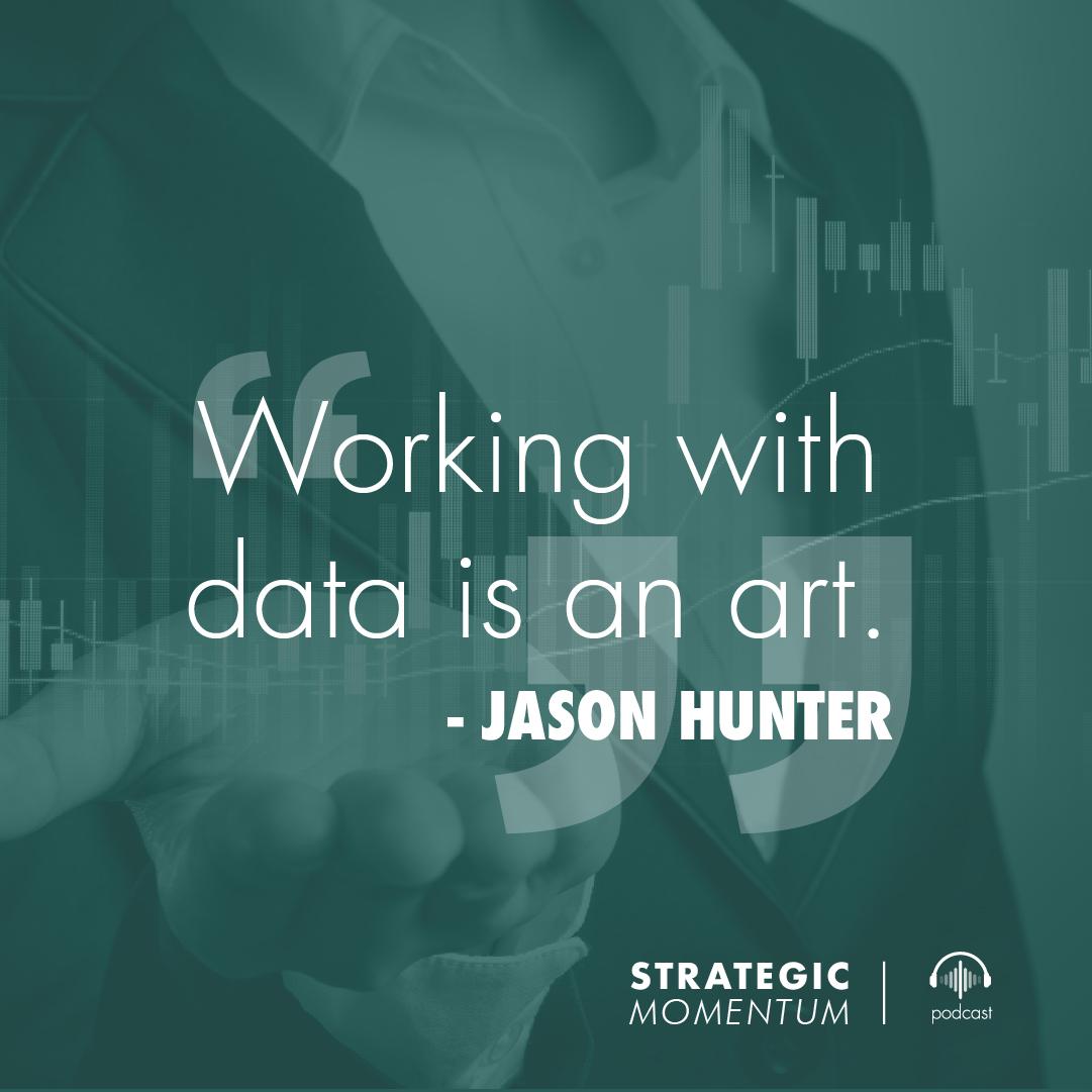 Jason Hunter Quote | Strategic Momentum Podcast
