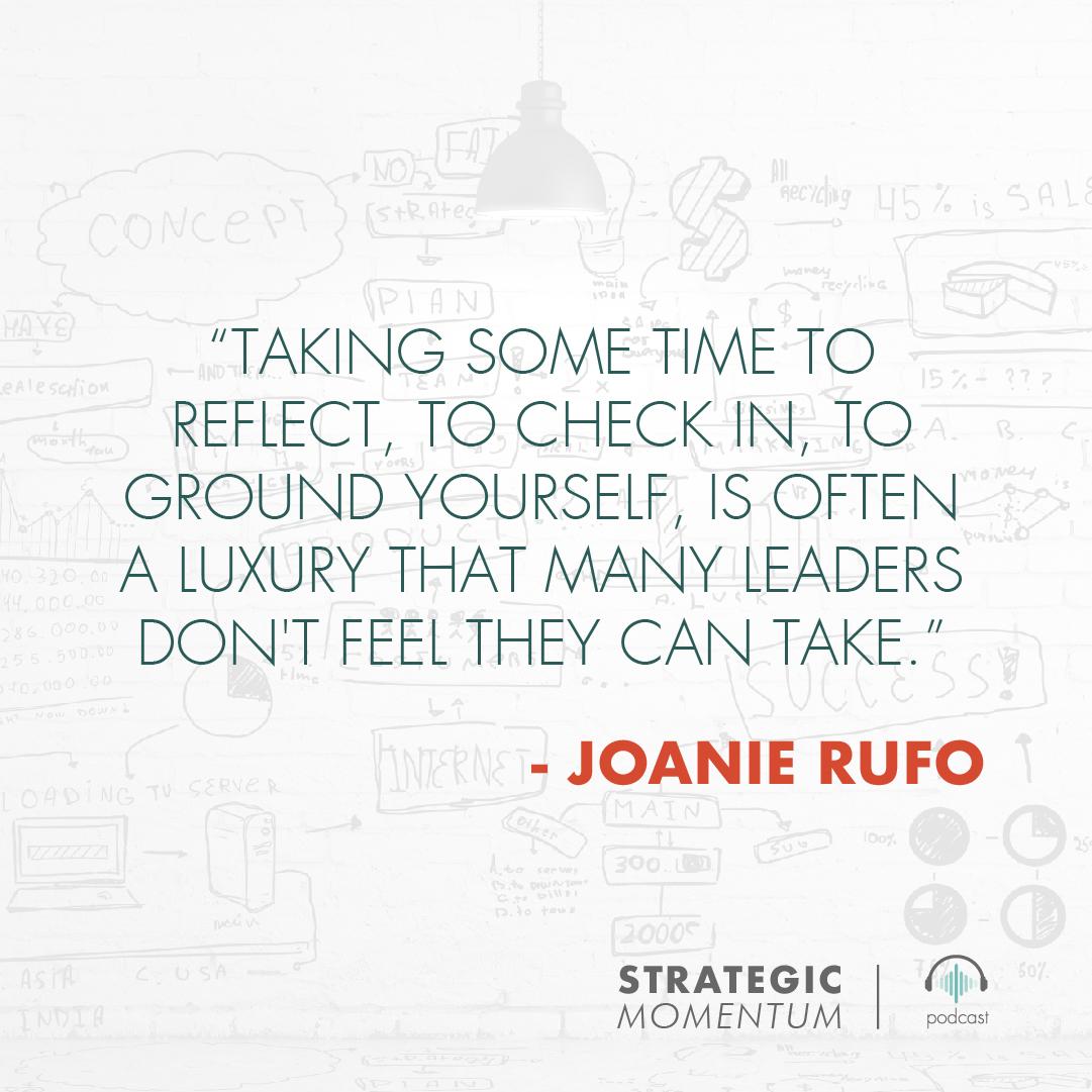 Joanie Rufo Quote | Strategic Momentum Podcast