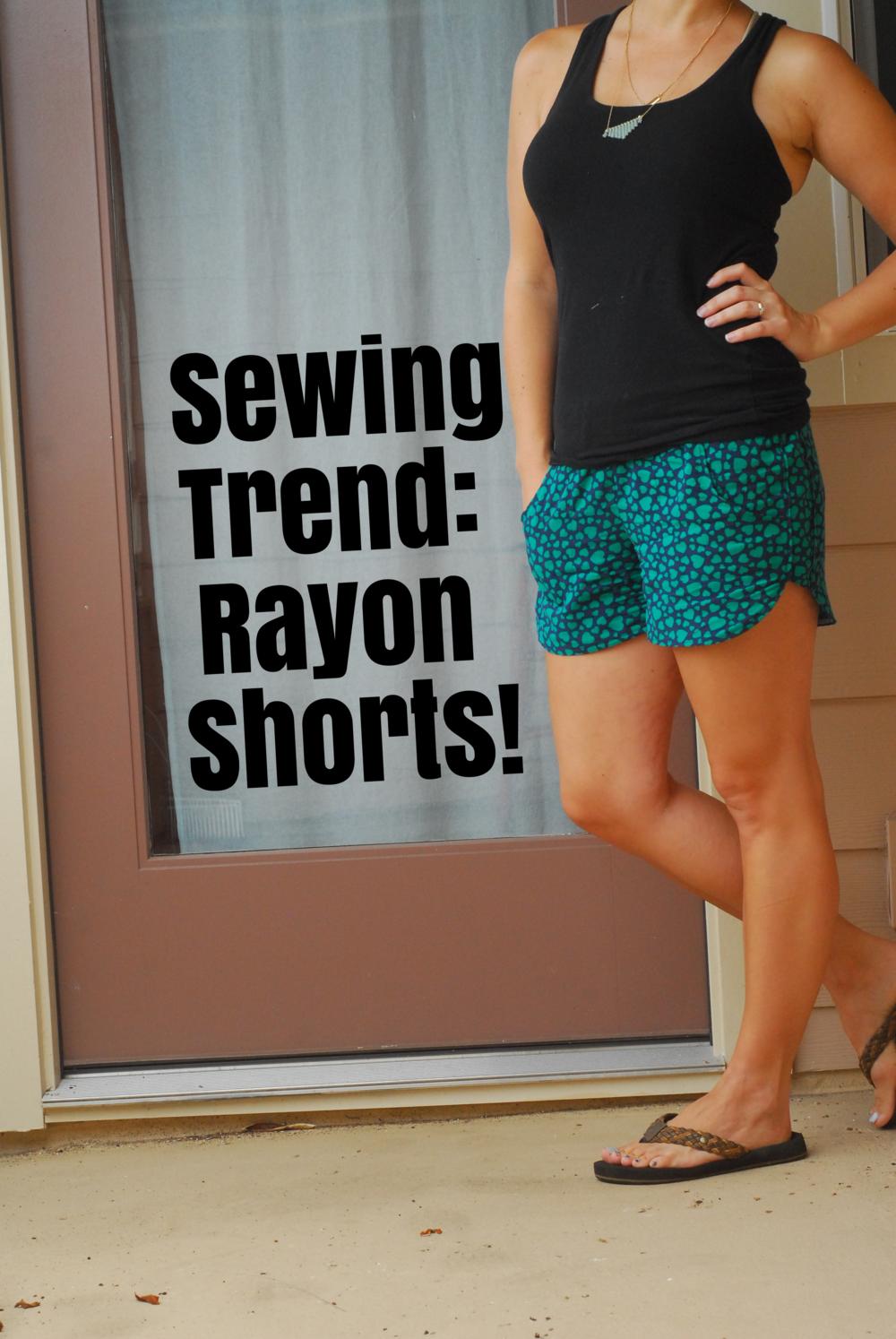 Sewing on Tread: Rayon Shorts