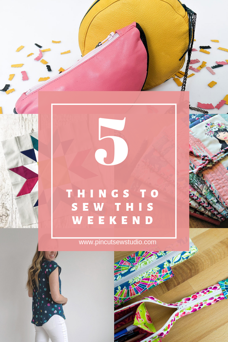 Five things you can sew up in a weekend || Pin, Cut, Sew Studio