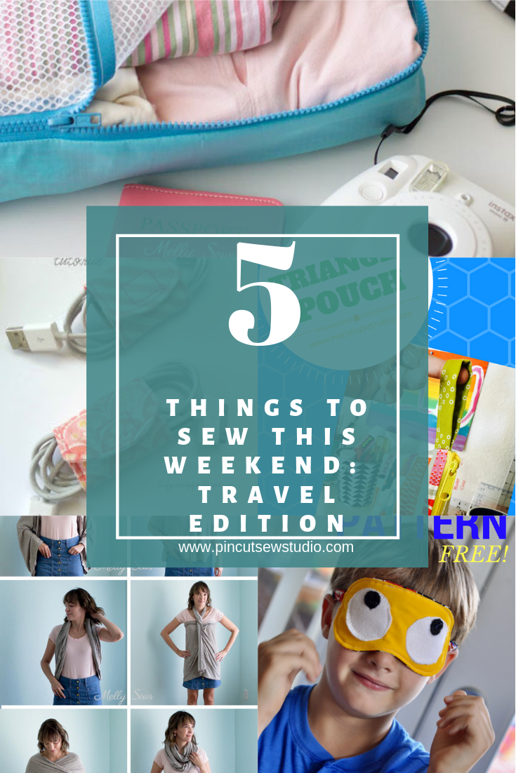 Five travel-related sewing tutorials you can sew up this weekend. || PIn, Cut, Sew Studio