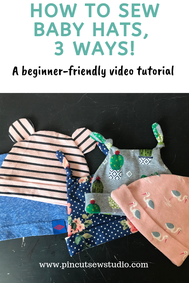 Learn to sew baby hats, three different ways. This is a beginner friendly video tutorial, anyone can do it! Be sure and subscribe to Pin Cut Sew on YouTube for more sewing tutorials.