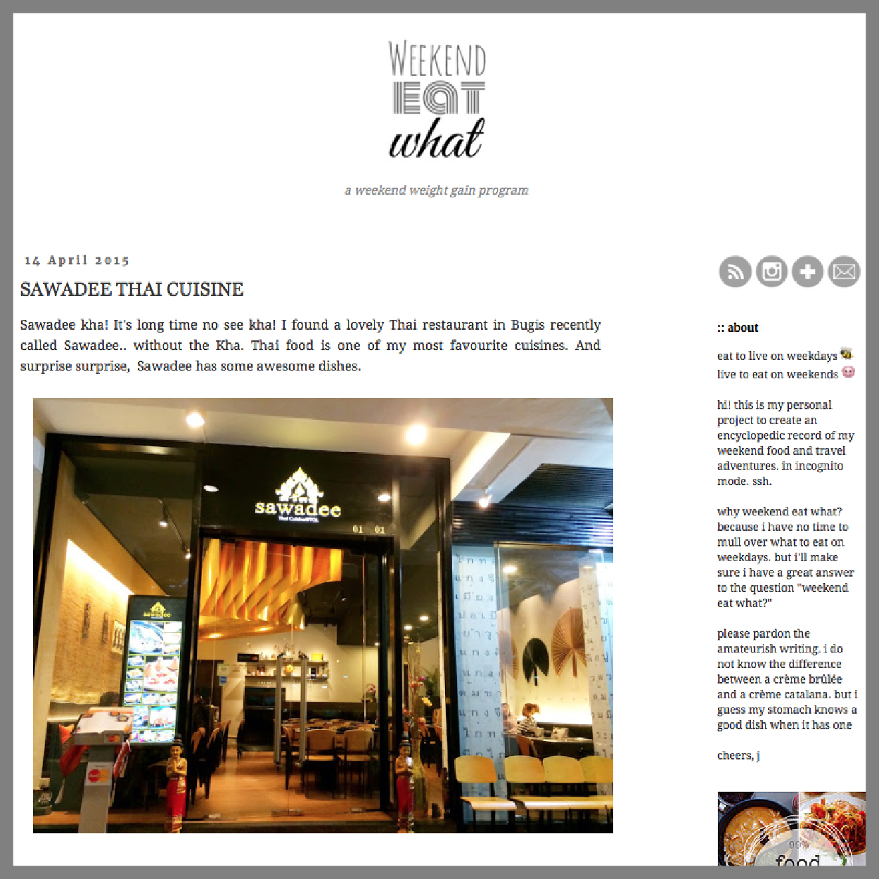 Weekend Eat What SAWADEE THAI CUISINE, 14 April 2015