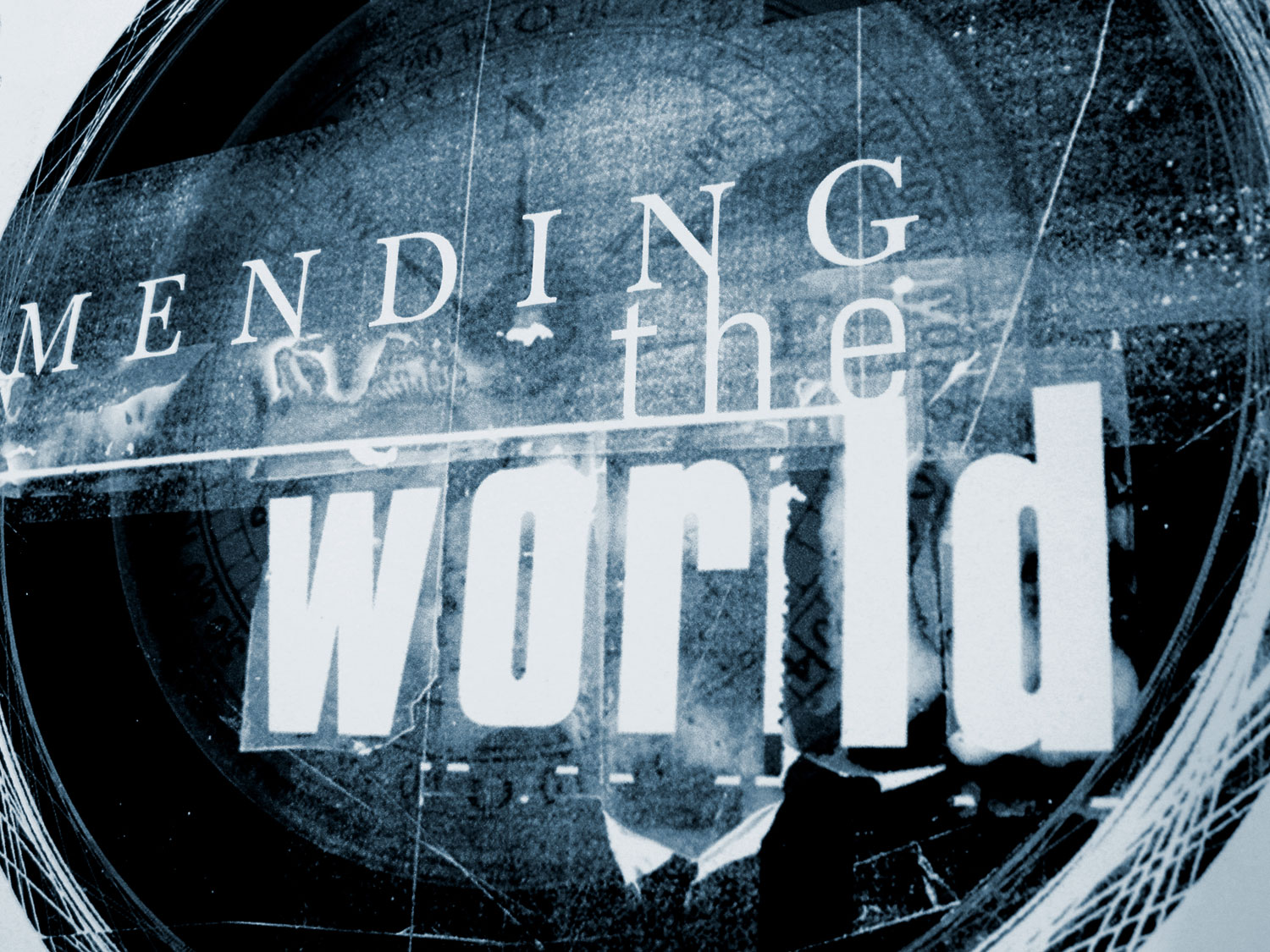 'Mending The World' Exhibition Typography