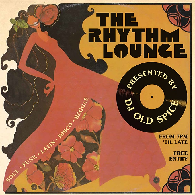 The Rhythm Lounge - DJ Old Spice spins all-vinyl grooves from the '60s and '70s, every second Saturday of the month