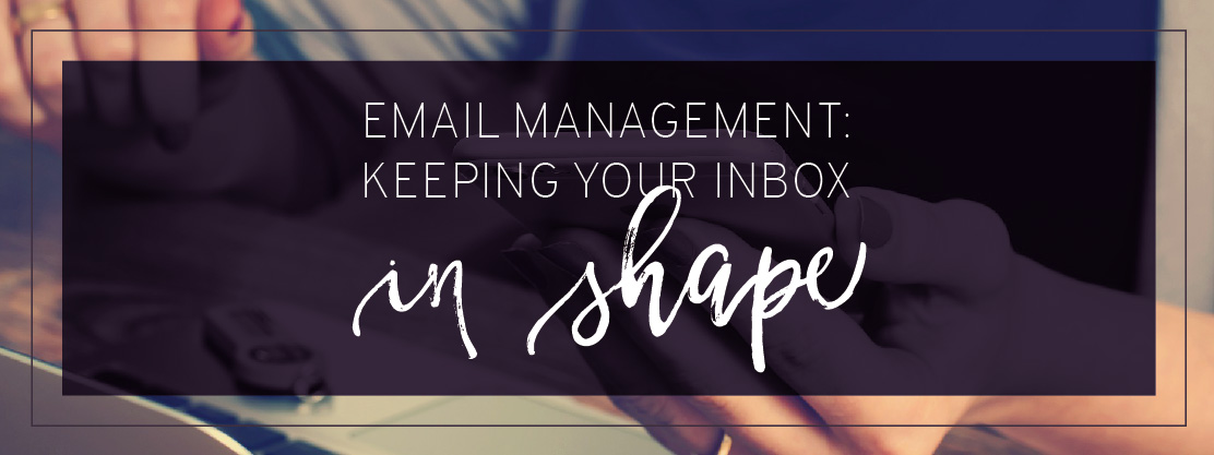 Blog header, email management: keeping your inbox in shape