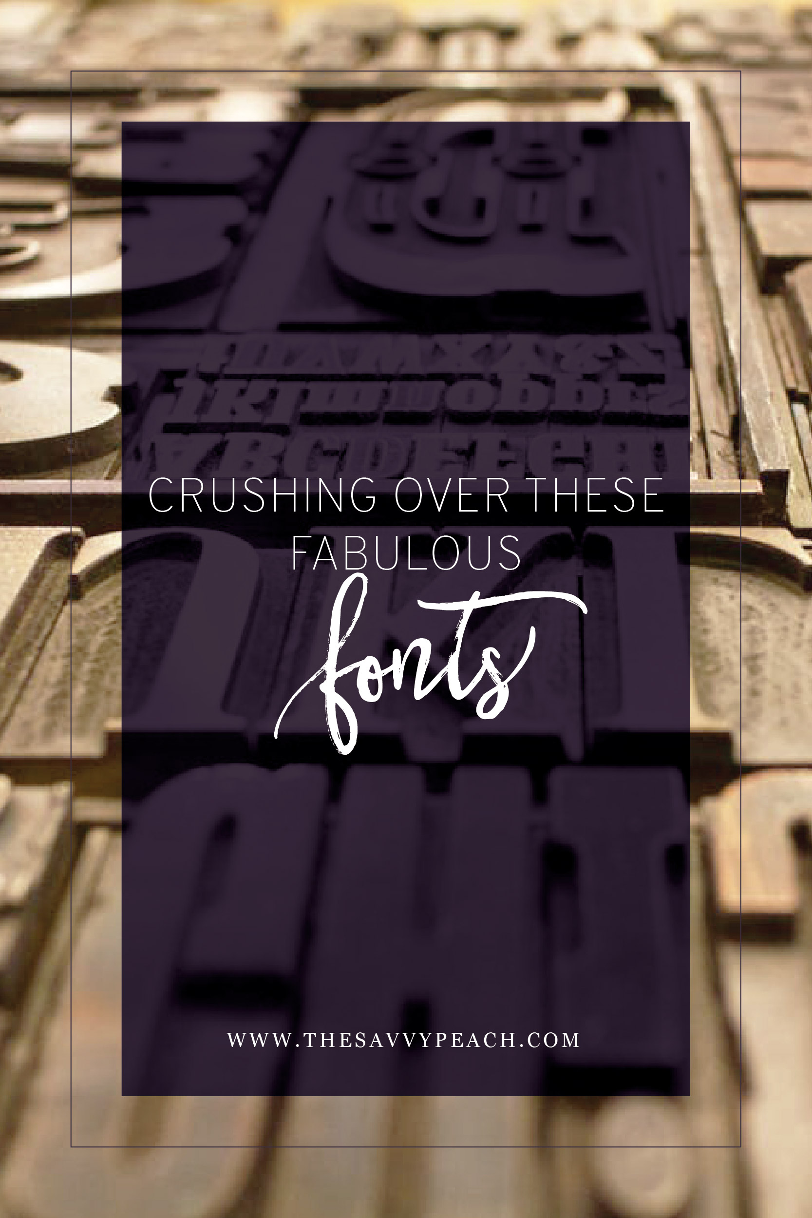 Crushing Over These Fabulous Fonts