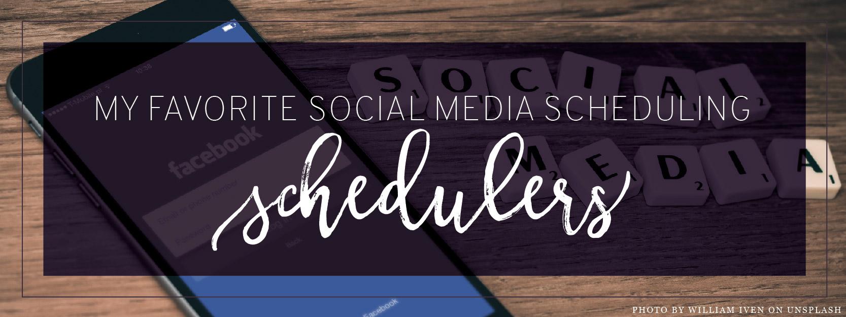 Favorite Social Media Schedulers Header