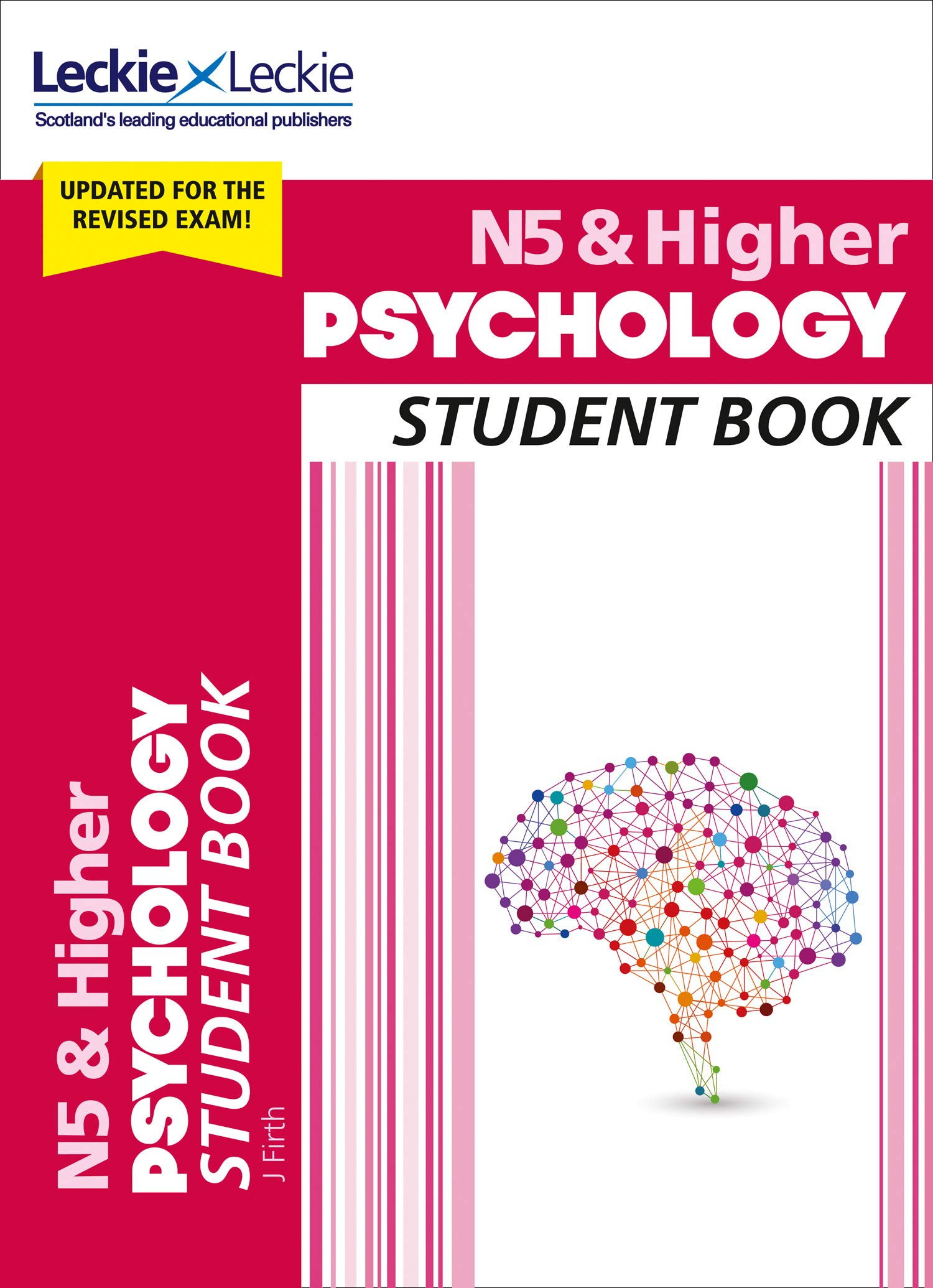 N5 & Higher Psychology Student Book - This textbook is aimed at all students studying either N5 or Higher Psychology, and is also suitable for those who do both courses consecutively.It all option topics for Higher and the most popular choices for N5, and is packed with review questions and activities. The clear structure helps learners to see how topics are organised, and a detailed introduction chapter shows the links to different perspectives/approaches to Psychology.There is also a chapter on study skills, and a chapter on the Assignment with examples for both Higher and N5. The second edition of the book came out in February 2019, so make sure you have the most up-to-date version. Buy here.