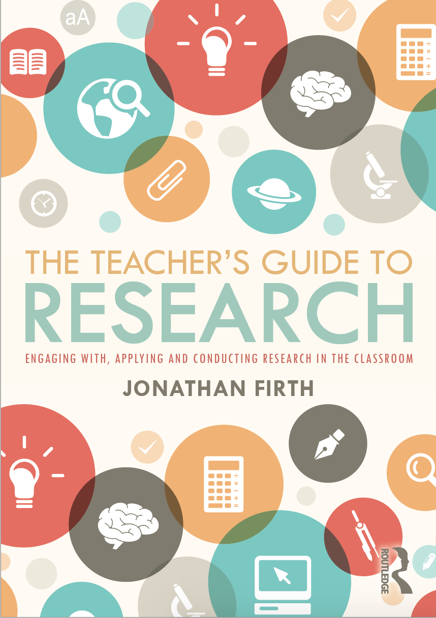 The Teacher's Guide to Research: Engaging with, applying and conducting research in the classroom - This guide provides practical support on becoming research engaged and research active. It shows how to engage with the latest educational findings and how to conduct classroom-based research as part of your professional learning.This book is perfect for practicing schools teachers, student teachers and educational leaders who are looking to expand their research knowledge and rekindle their professional curiosity. Pre-order here.