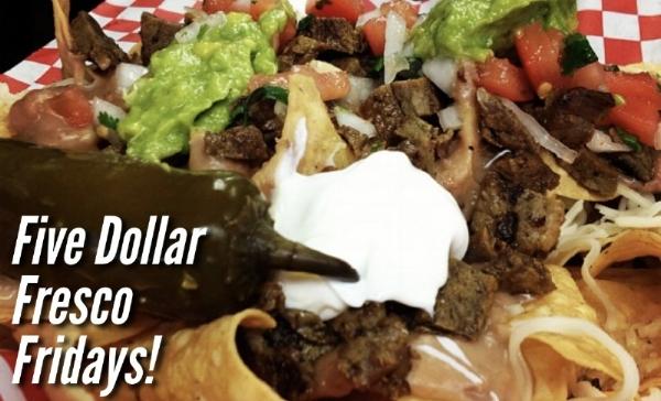 five dollar fridays nachos.001.jpeg