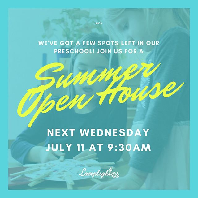 A few spots left in our preschool! Join us for an open house next week on Wednesday, July 11th, to learn more about our model and to see if Lamplighters is the right fit for your family! Visit www.lamplightersyeshivah.org/tour to book your spot at the tour. DM us with any questions!