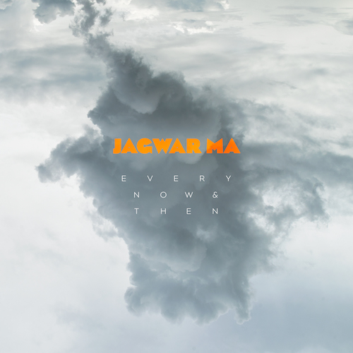Jagwar Ma 'Every Now & Then'