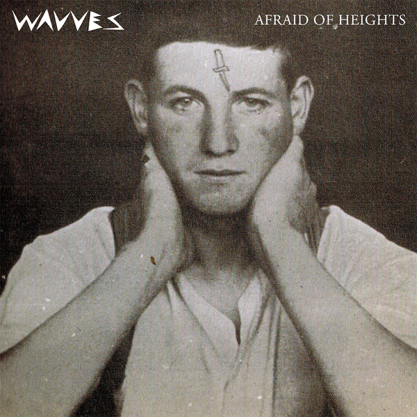 Wavves 'Afraid of Heights'