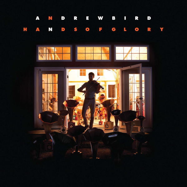 Andrew Bird 'Hands of Glory'