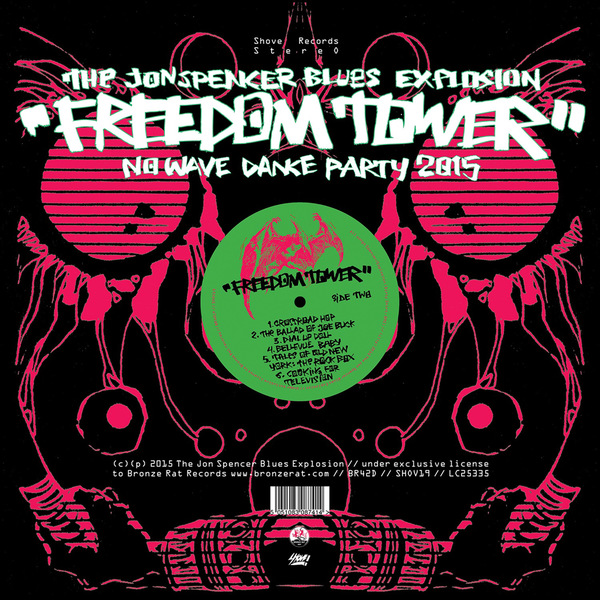 The Jon Spencer Blues Explosion 'Freedom Tower'