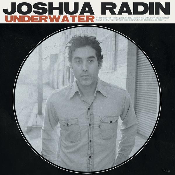 Joshua Radin 'Underwater'