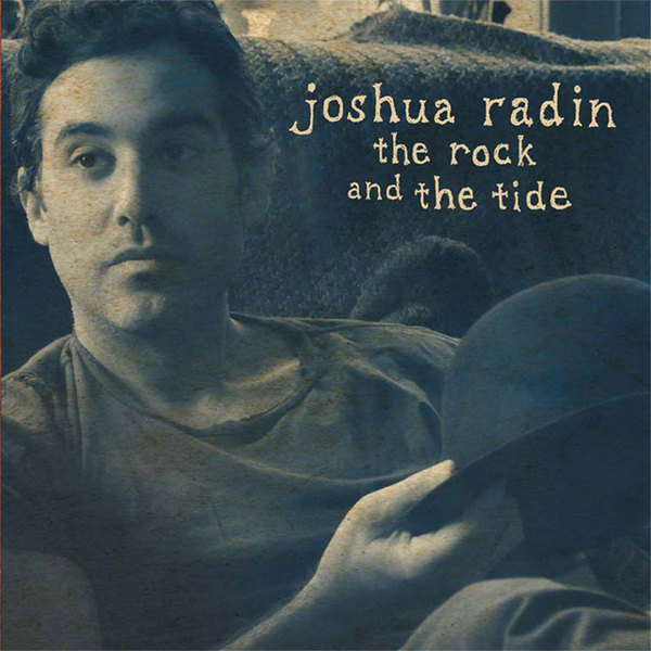 Joshua Radin 'The Rock and the Tide'
