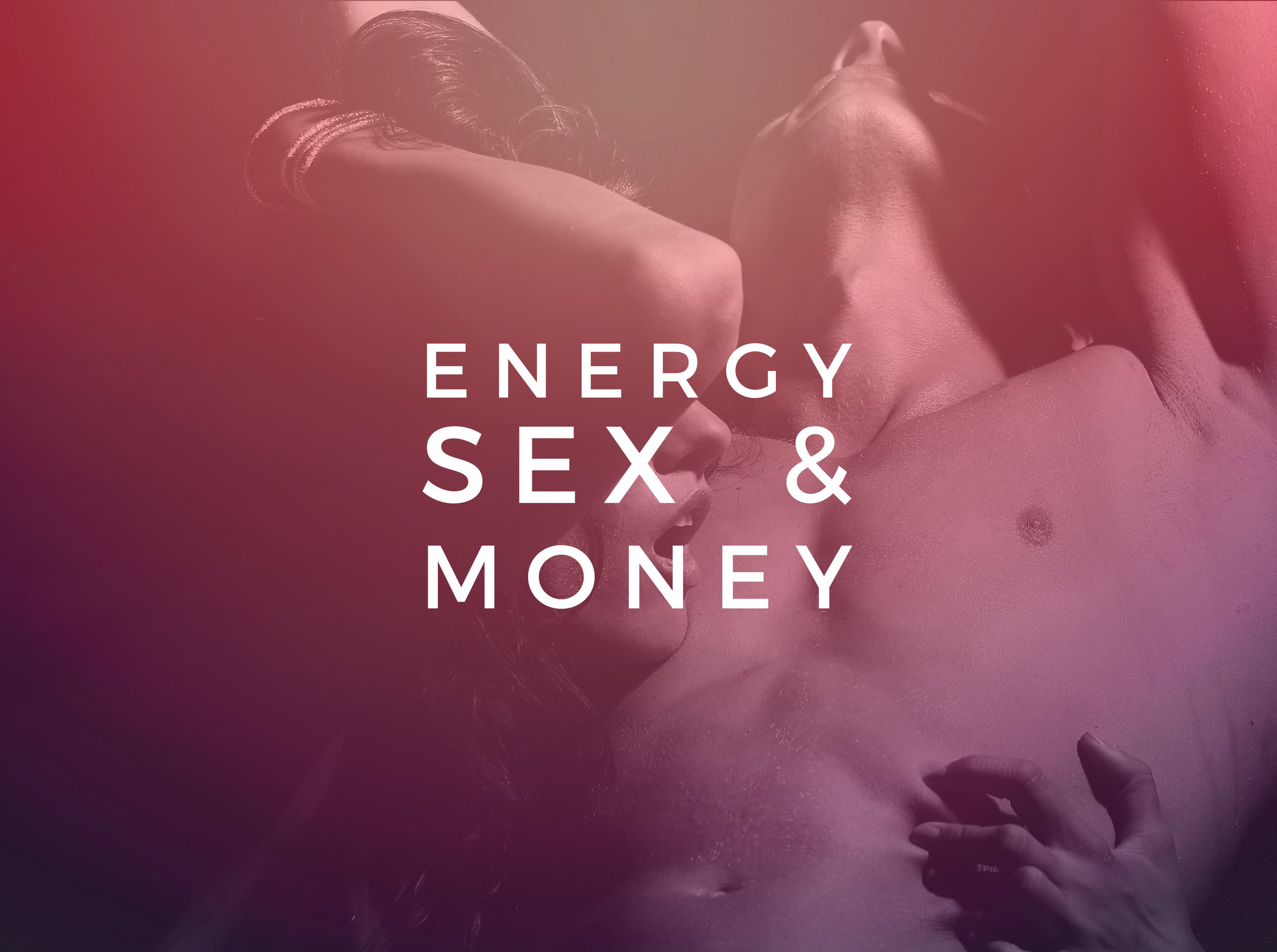 ENERGY SEX AND MONEY JUST LOGO.jpg