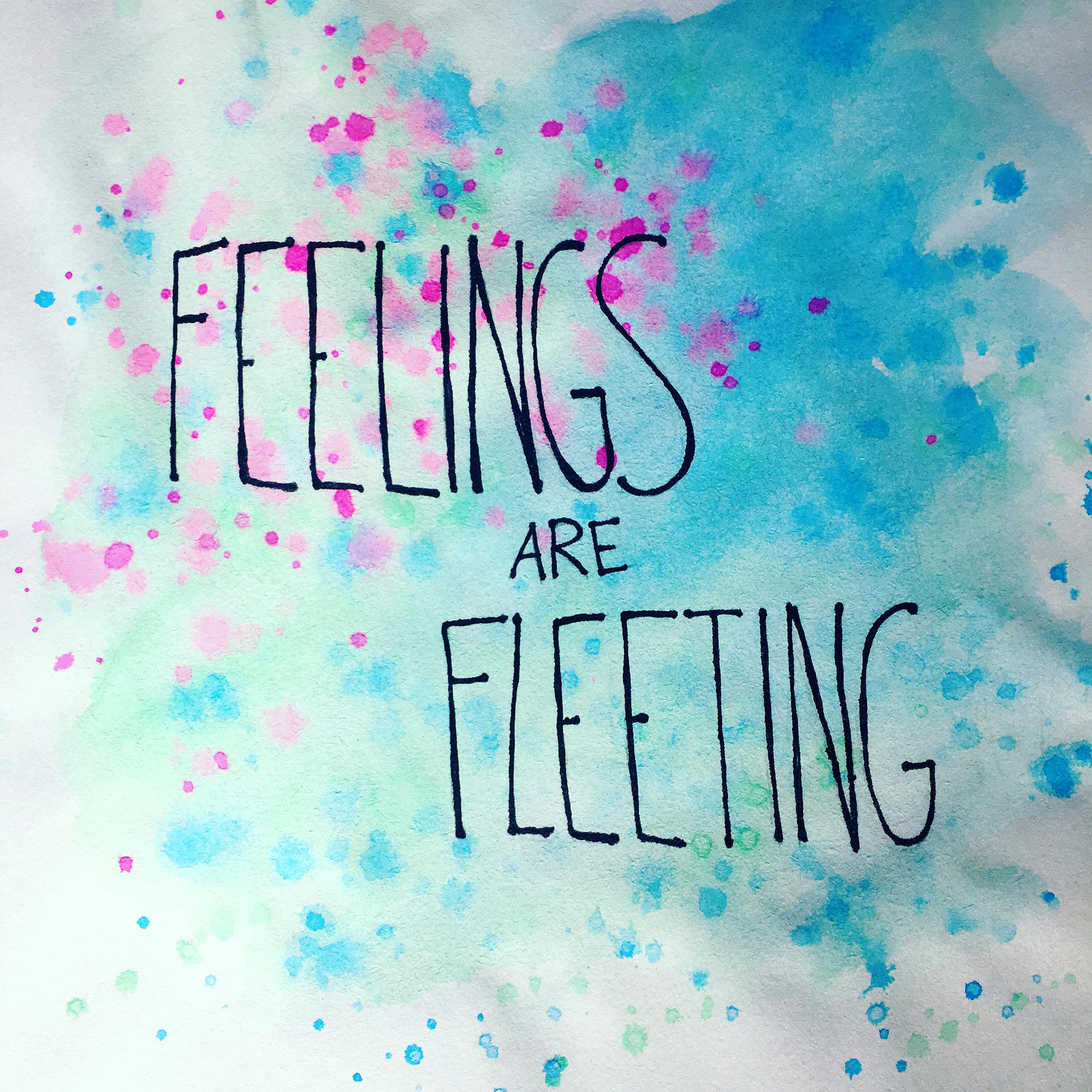 feelings-are-fleeting