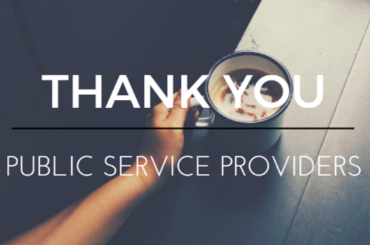 Thank You Public Service Providers