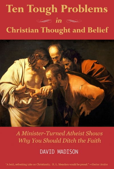 Book cover for David Madison's Ten Tough Problems in Christian Thought