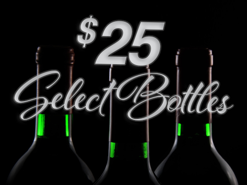 $25 TUESDAY    Visit GWIN on Tuesday's for $25 bottles of wine (select varieties)!