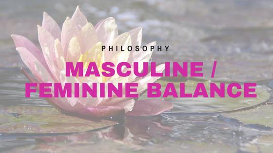 Masculine / Feminine Balance