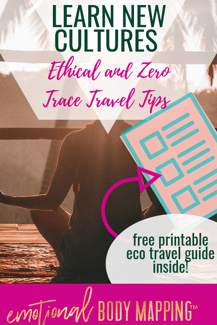 Ethical Travel and Zero Trace Travel