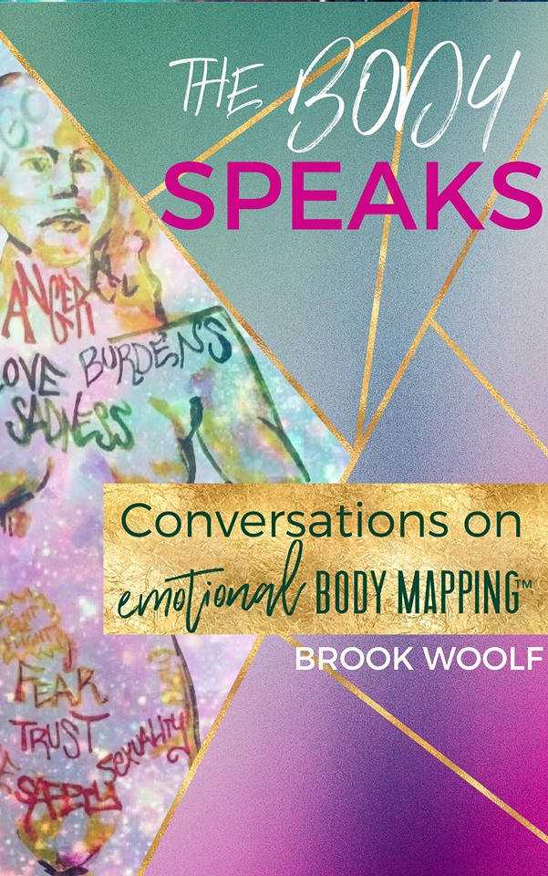 Book The Body Speaks Conversations on Emotional Body Mapping