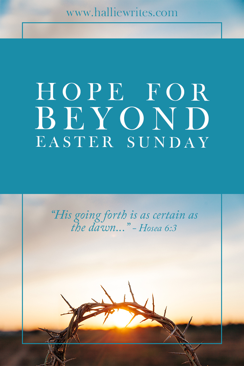 We know that Christ's resurrection 2,000 years ago gives us hope that transcends this life. But what about hope FOR this life? My world is still dark and my heart is still heavy and I know something is still terribly wrong, waiting to be made right.
