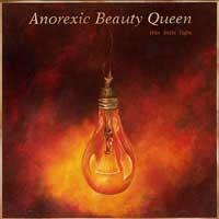anorexic_beauty_queen-this_little_light_copy1.jpg