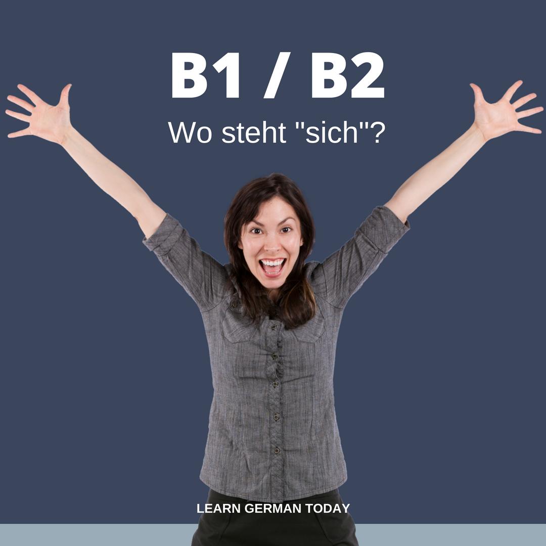 """B1/B2 Wo steht """"sich""""?"""
