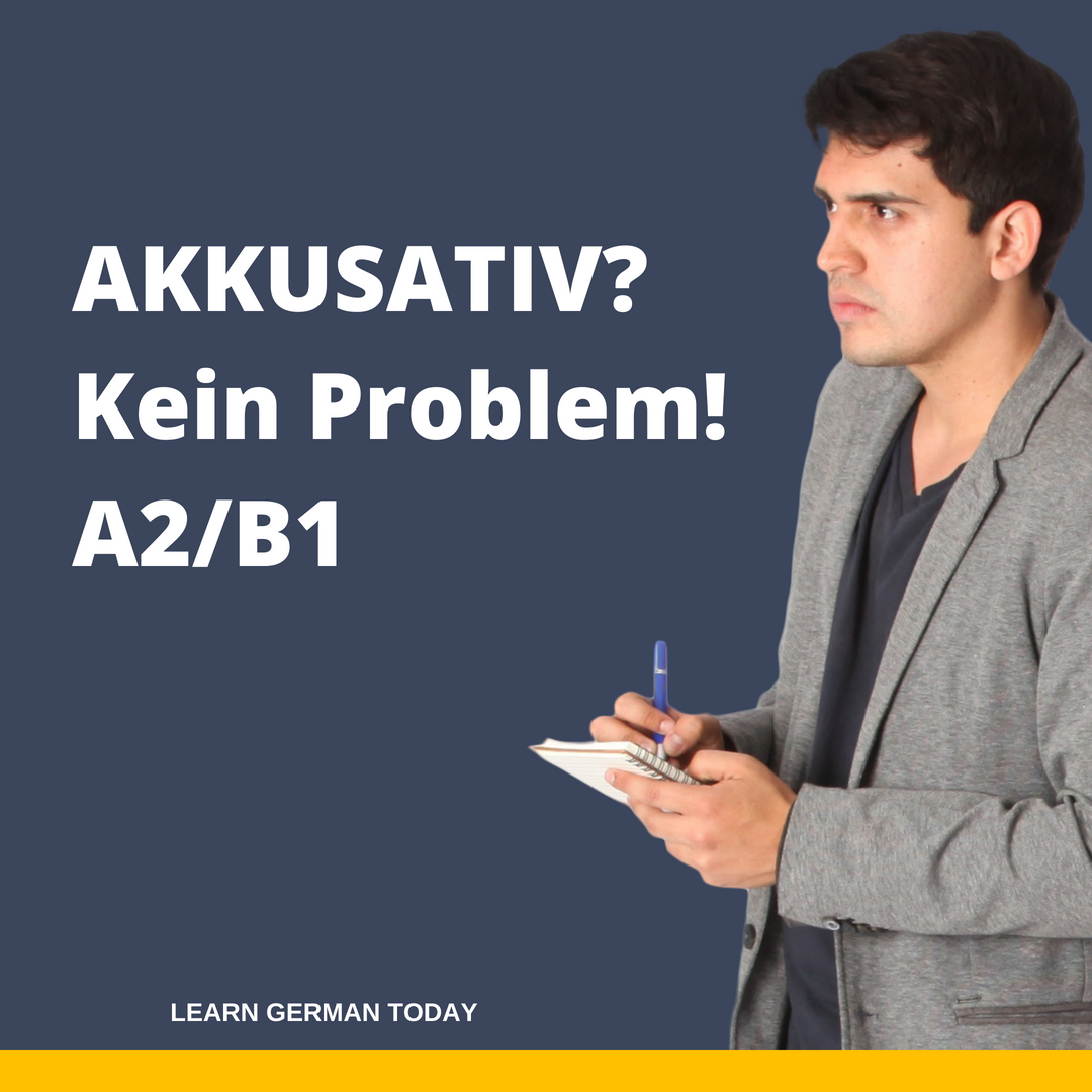 Akkusativ? - Kein Problem!