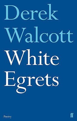 White Egrets, Derek Walcott - Excellent, visual poetry — for fans of the best nature poets and for anyone who enjoys careful, considered verse. He died while we were in Iceland.