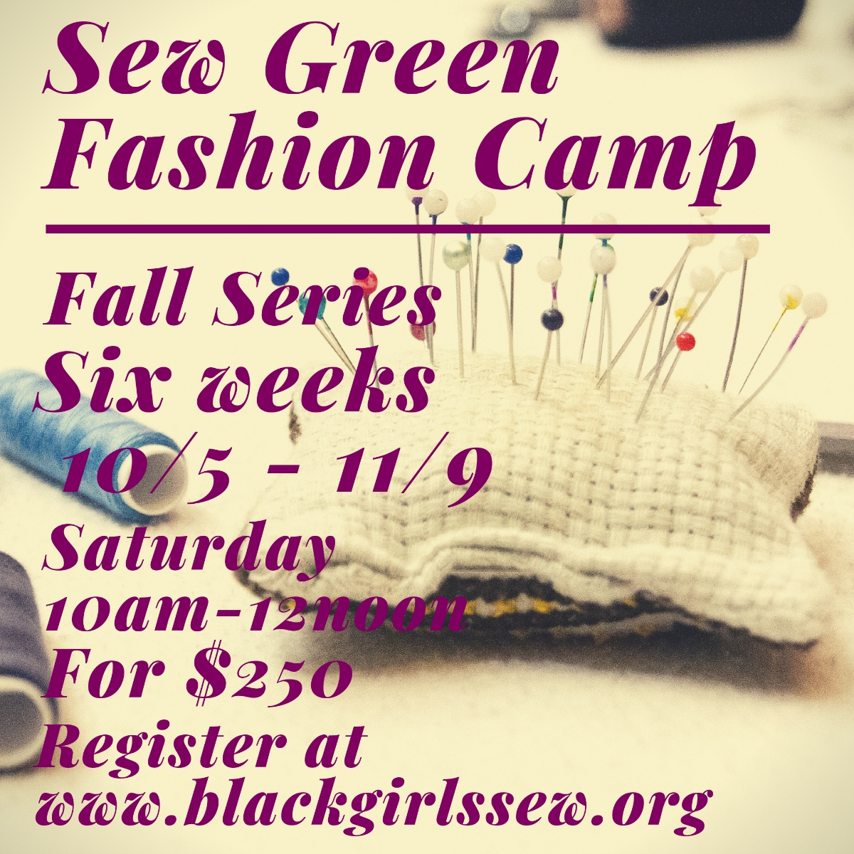 Sew Green FashionCamp Fall Series (Ages 7&up) - October 5th - November 9thSaturday Mornings 10am - 12pm$250 - includes sewing machine and suppliesCLICK HERE TO REGISTER