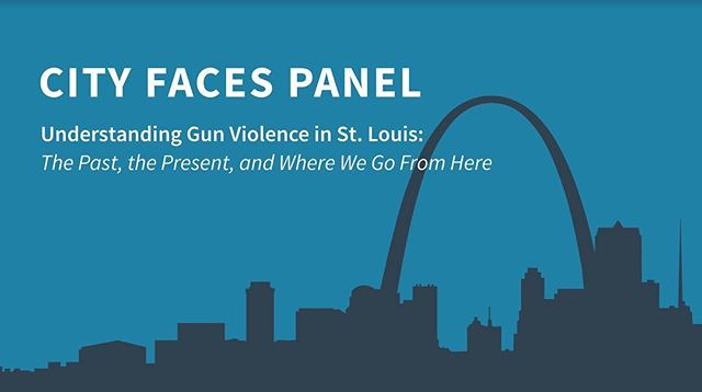 Join us TONIGHT for a panel discussion on Understanding Gun Violence in St. Louis — 7:30-9pm in the Women's Building Formal Lounge