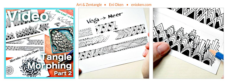 Tangle Morphing - Part 2 - Video Lesson — Eni Oken