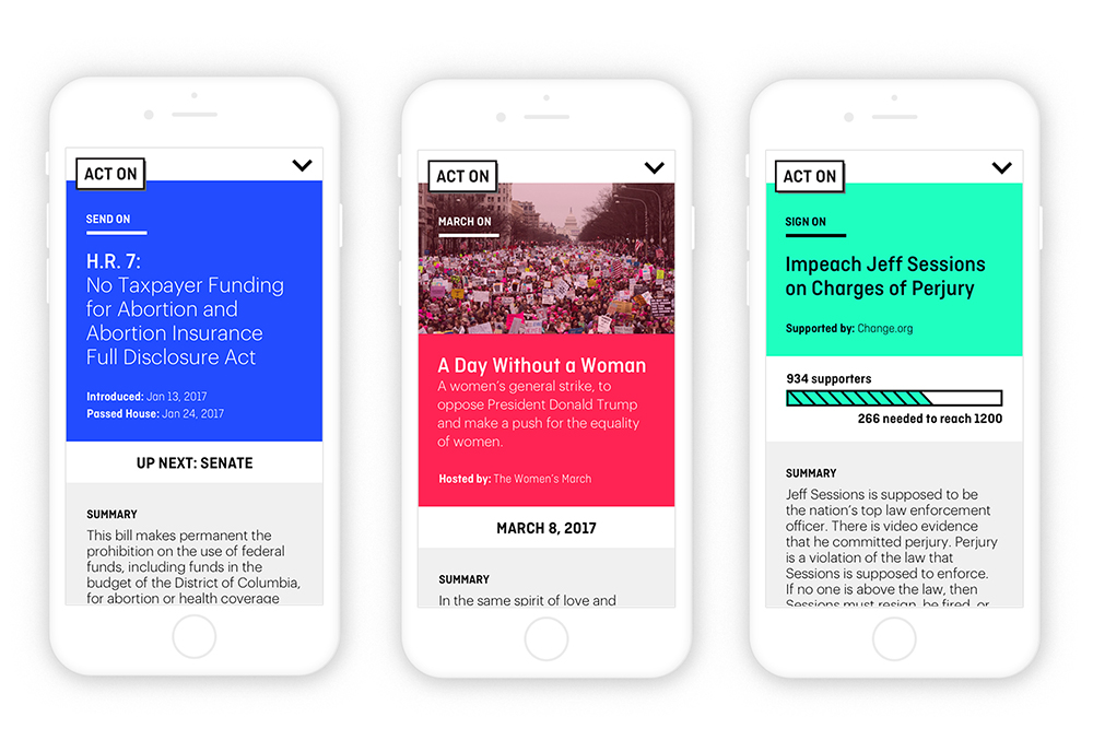 Act On focuses on three areas of activism:  Send On, March On  and  Sign On . Within each section the user is prompted to take an action that extends beyond Act On into the real world.