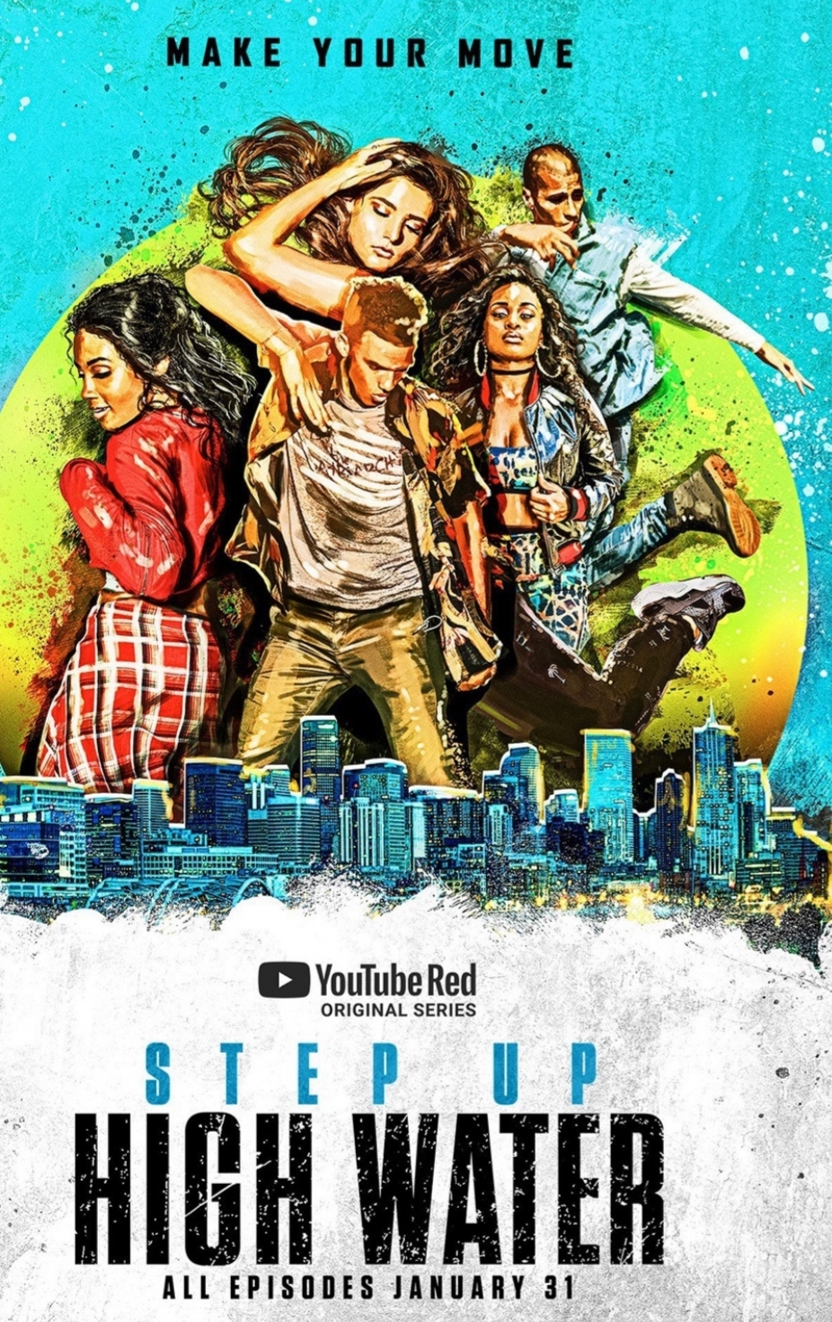 "Four songs in ""Step Up: High Water"" on YouTube Red."