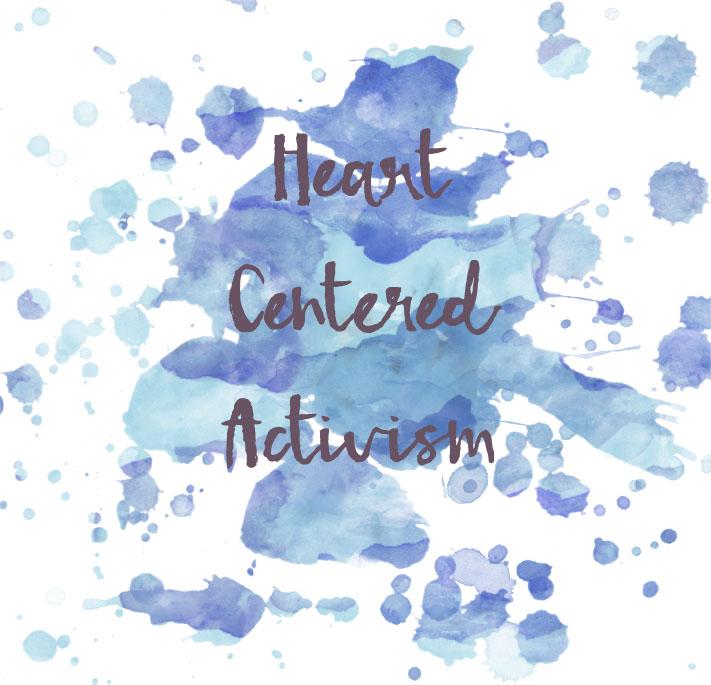 heart centered activism