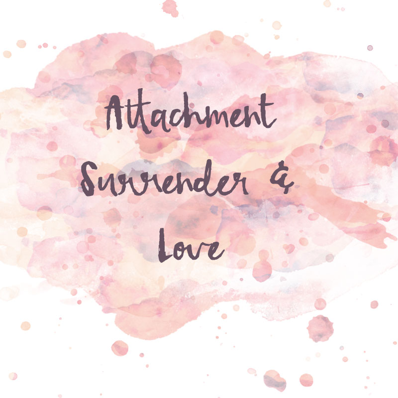 attachment surrender and love