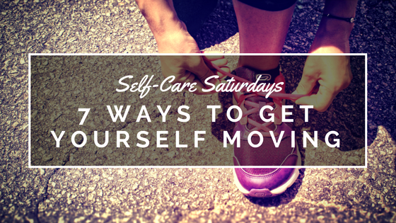 title_7_ways_to_get_yourself_moving_self_care_exercise_ann_arbor_novi_counseling_therapy.png