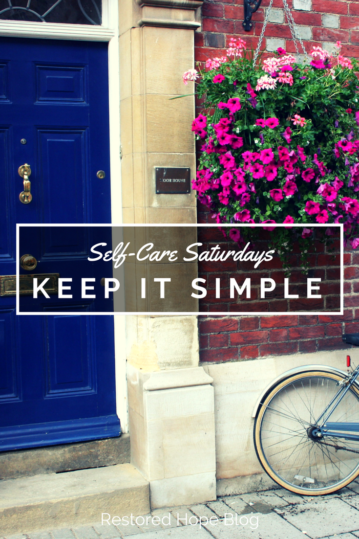 pinterest_self_care_saturdays_keep_it_simple_simplicity_restored_hope_counseling_therapy_ann_arbor_novi_christian.png