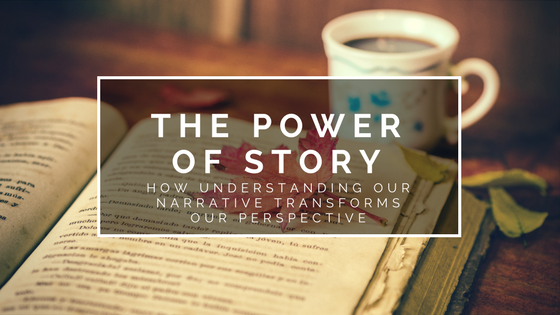 title_the_power_of_story_how_understanding_our_narrative_transforms_our_perspective_restored_hope_ann_arbor_novi_therapy_counseling_christian.png