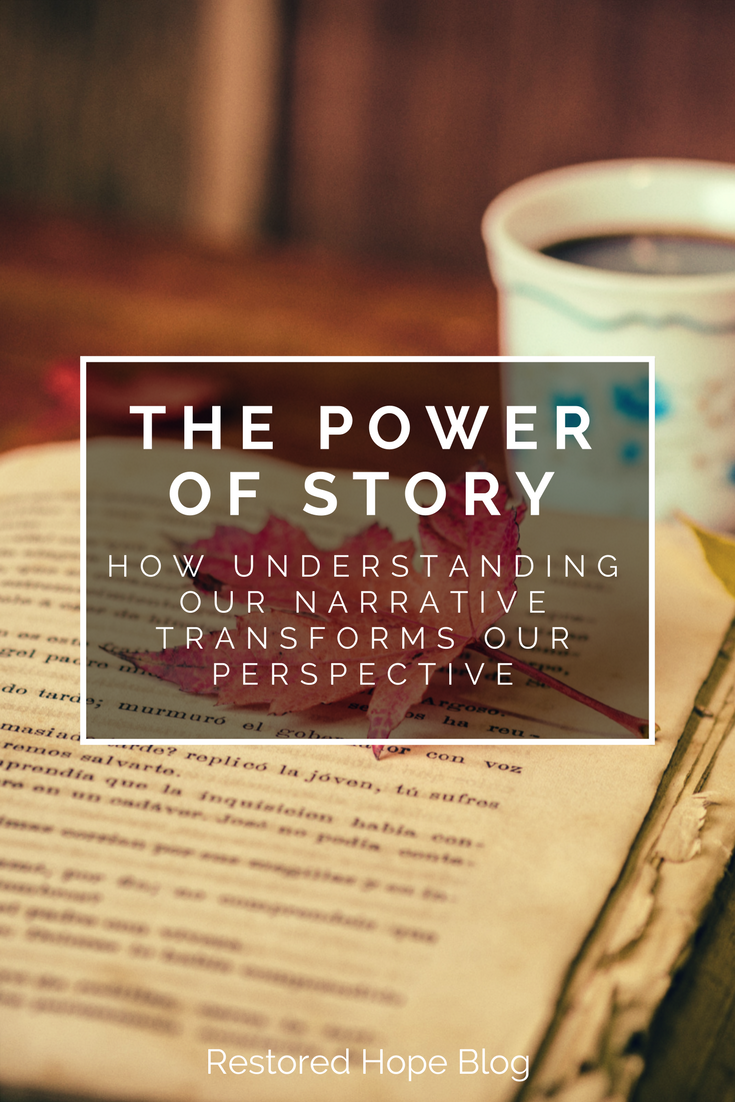 pinterest_the_power_of_story_how_understanding_our_narrative_transforms_our_perspective_restored_hope_ann_arbor_novi_therapy_counseling_christian.png