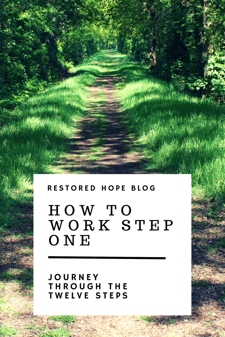 pinterest_how_to_work_step_one_journey_through_the_twelve_steps_restored_hope_counseling_therapy_ann_arbor_novi_michigan_christian_sex_love_addiction.png