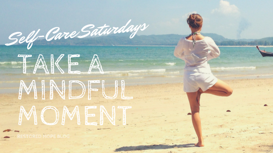 title_self_care_saturdays_take_a_mindful_moment_mindfulness_yoga_restored_hope_counseling_therapy_ann_arbor_novi_christian.png