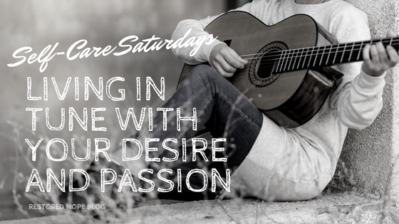 title_self_care_saturdays_living_in_tune_with_your_desire_and_passion_restored_hope_ann_arbor_novi_therapy_counseling_christian.png