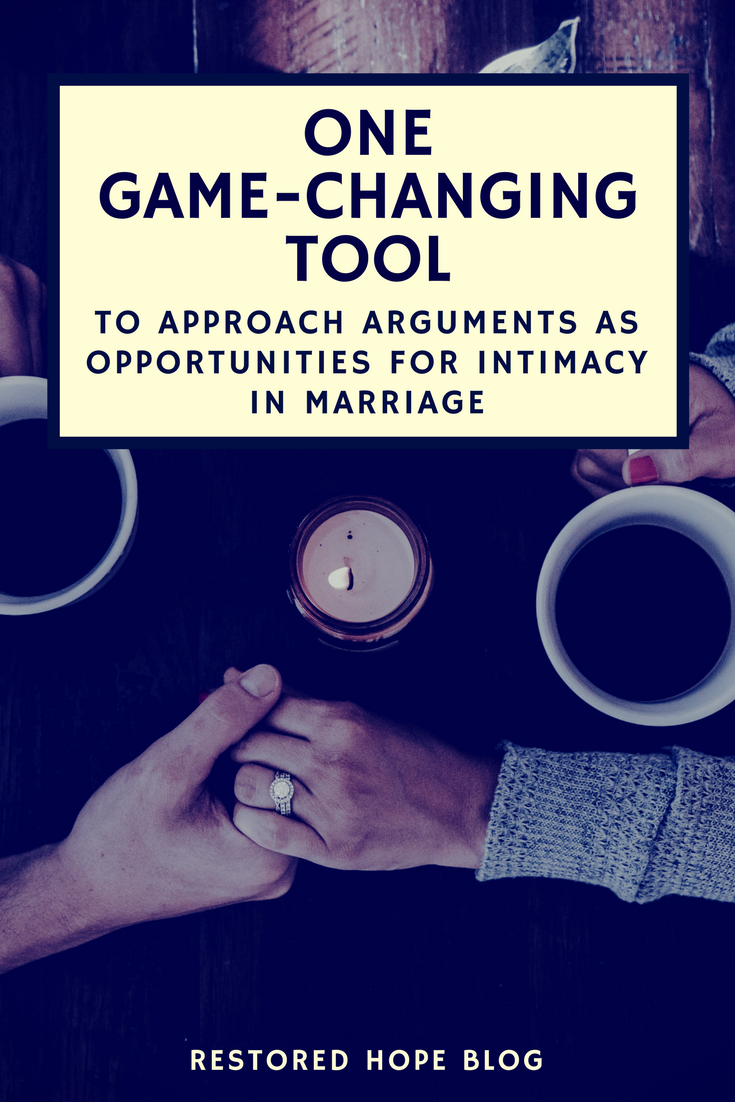 pinterest_one_game_changing_tool_to_approach_arguments_as_opportunities_for_intimacy_in_marriage_restored_hope_novi_ann_arbor_therapy_counseling_christian_couples_marriage.png